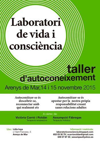 taller vida i consciencia 14 i 15 de novembre 2015 -enclaudellum.com